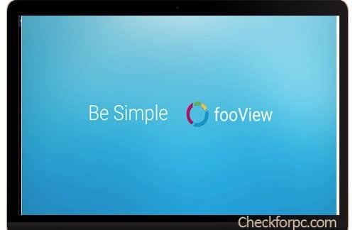 fooView For PC Windows 10/8.1/8/7/XP/Vista & Mac